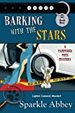 Book Cover for Barking with the Stars (The Pampered Pets Mysteries Book 9)