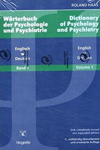 Wörterbuch der Psychologie und Psychiatrie  2 Bände