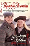 Friends and Relations (Road to Avonlea)