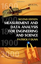 Measurement and Data Analysis for Engineering and Science, Second Edition