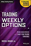 img - for Trading Weekly Options, + Online Video Course: Pricing Characteristics and Short-Term Trading Strategies by Russell Rhoads (2014-01-28) book / textbook / text book