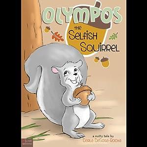 Olympos the Selfish Squirrel Audiobook