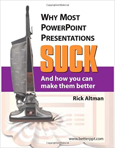 Coolmathgamesus  Fascinating Why Most Powerpoint Presentations Suck And How You Can Make Them  With Outstanding Why Most Powerpoint Presentations Suck And How You Can Make Them Better St Edition With Comely Powerpoint Business Plan Example Also How To Download Themes For Powerpoint In Addition Ards Powerpoint And Powerpoint Rubric Template As Well As Powerpoint Template For Poster Additionally Writing Powerpoint Presentation From Amazoncom With Coolmathgamesus  Outstanding Why Most Powerpoint Presentations Suck And How You Can Make Them  With Comely Why Most Powerpoint Presentations Suck And How You Can Make Them Better St Edition And Fascinating Powerpoint Business Plan Example Also How To Download Themes For Powerpoint In Addition Ards Powerpoint From Amazoncom