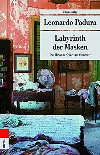 Labyrinth der Masken. Das Havanna-Quartett: Sommer (metro)