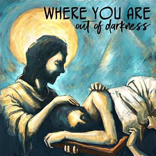 Out Of Darkness - Where You Are 2017