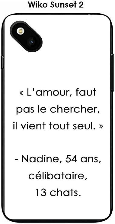 Onozo Coque Wiko Sunset 2 Design Citation l'amour, Faut Pas Texte ...
