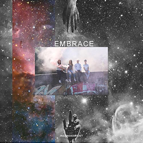 Incandescent Worship - Embrace (2018)