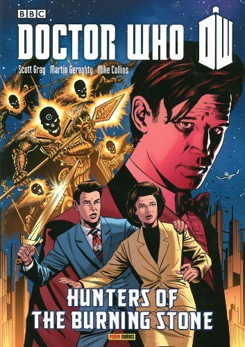 Doctor Who: Hunters of the Burning Stone (Doctor Who (Panini Comics)) by Scott Gray, Martin Geraghty (2013) Paperback