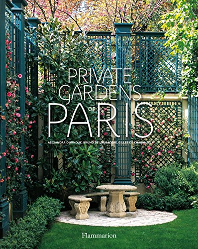 The French Garden - Private Gardens of Paris