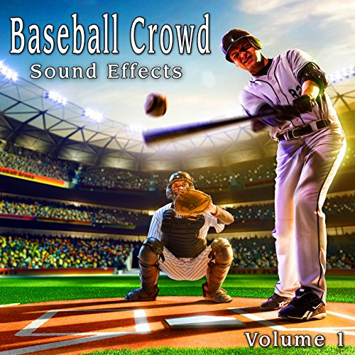 - Baseball Crowd Sound Effects, Vol. 1