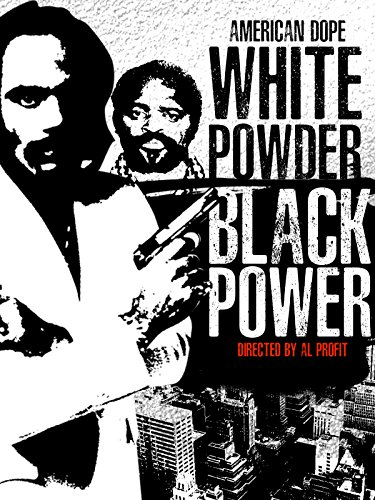 American Dope: White Powder, Black Power ()
