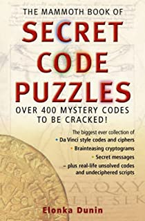 The Mammoth Book of Secret Codes and Cryptograms: Over 600