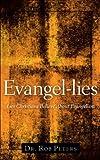 Evangel-Lies, Rob Peters, 1602660514