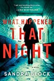 Download What Happened That Night: A Novel in PDF ePUB Free Online