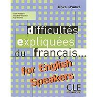 DIFFICULTES EXPLIQUEES DU FRANCAIS FOR ENGLISH SPEAKERS