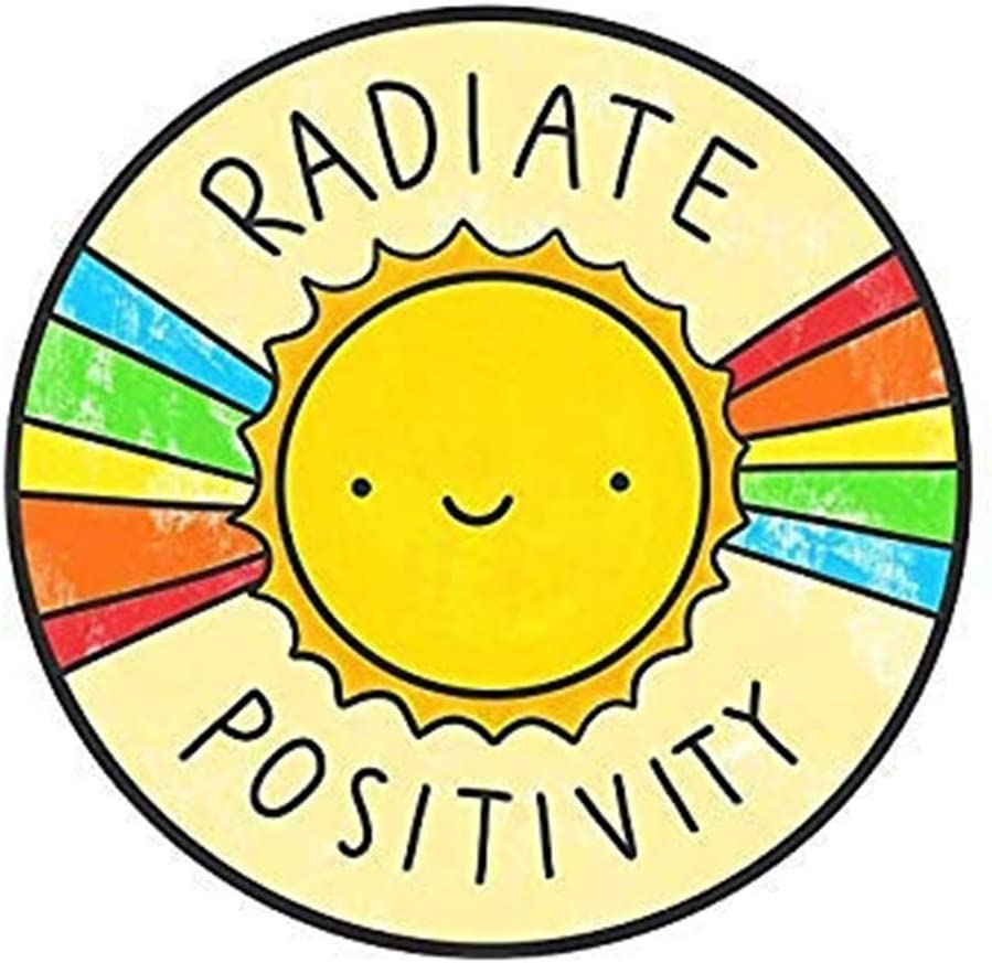 "Radiate Positivity Printed Decal Sticker - 5"" Sticker for Cars Windows Notebooks Lockers Etc"