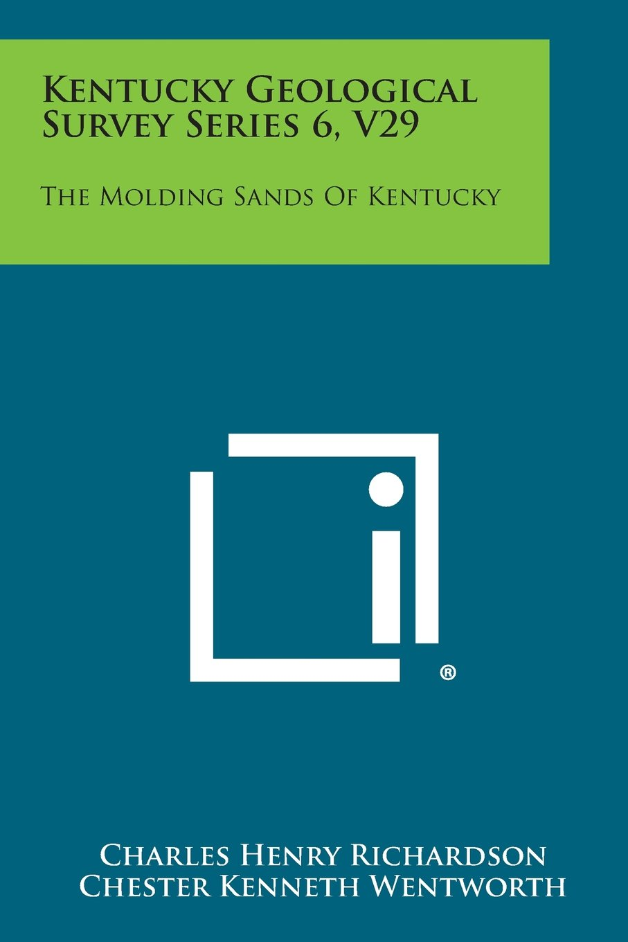 Download Kentucky Geological Survey Series 6, V29: The Molding Sands of Kentucky pdf epub