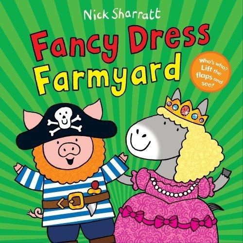 Fancy Dress Perth (Fancy Dress Farmyard by Nick Sharratt (2012-04-01))