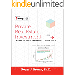 Private Real Estate Investment - Part III: Special Topics