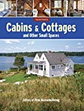 Cabins and Cottages and Other Small Spaces, Fine Homebuilding Staff, 1627107452