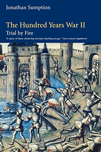 - The Hundred Years War, Volume 2: Trial by Fire (The Middle Ages Series)