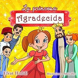 La princesa agradecida (Habilidades sociales para la colección de niños nº 8) (Spanish