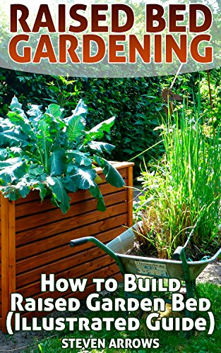 Raised Bed Gardening: How to Build Raised Garden Bed (Illustrated ...