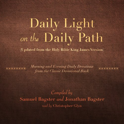 Daily Light on the Daily Path (Updated from the Holy Bible King James Version): Morning and Evening Daily Devotions from the Classic Devotional Book (LIBRARY EDITION) by Made for Success, Inc. and Blackstone Audio