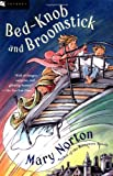 Bed-Knob and Broomstick, Mary Norton, 0152024565