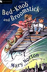 """Bed-Knob and Broomstick (A Combined Edition of: """"The Magic Bed-Knob"""" and """"Bonfires and Broomsticks"""")"""