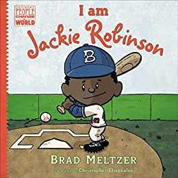 I am Jackie Robinson (Ordinary People Change the World) by [Meltzer, Brad]