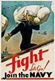 Fight Let's Go Join the Navy WWII War Propaganda Art Print Poster 13 x 19in with Poster Hanger