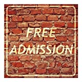 CGSignLab | ''Free Admission -Ghost Aged Brick'' Repositionable Opaque White 1st Surface Static-Cling Non-Adhesive Window Decal (5-Pack) | 24''x24''