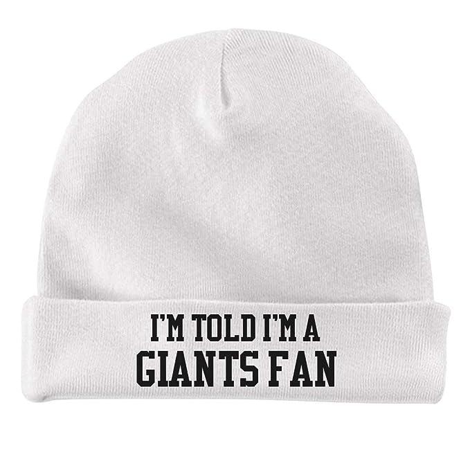 82c5aaea Amazon.com: I'm Told I'm A Giants Fan: Infant Baby Hat: Clothing