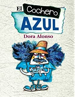 El cochero azul (Spanish Edition)
