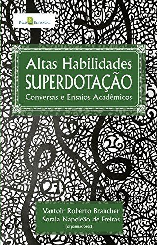 Altas habilidades superdotação: Conversas e ensaios acadêmicos
