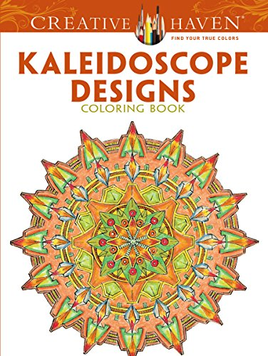 Creative Haven Kaleidoscope Designs Coloring Book (Adult Coloring)