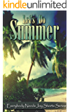 Let's Do Summer (Everybody Needs Joy Shorts Series)