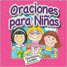Oraciones Para Ninas = Prayers for Little Girls