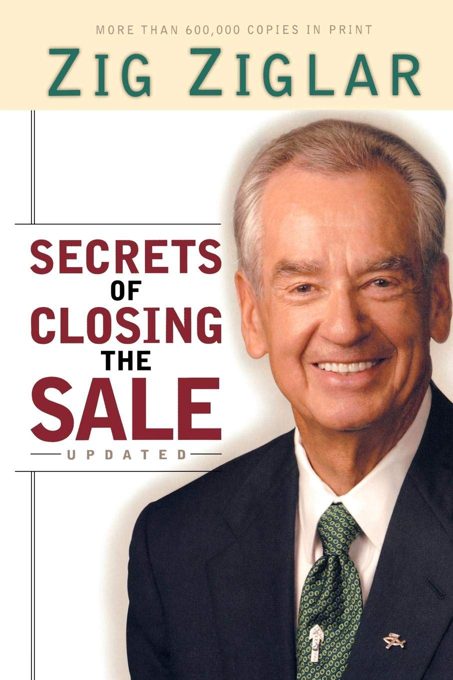 Secrets of Closing the Sale: Ziglar, Zig: 9780800759759: Amazon ...