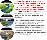 The Quick and Easy Marketing, Godfather Principles and eCommerce for Soap Butters & Fixed Oils Biz 3 CD Package