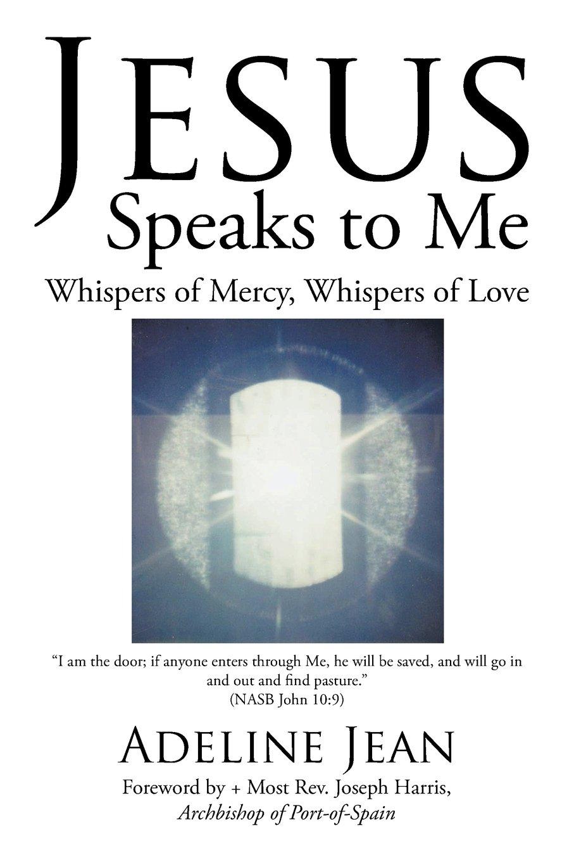 Read Online Jesus Speaks to Me: Whispers of Mercy, Whispers of Love ebook