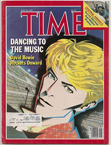 Time Magazine July 18 1983 Dancing to the Music David Bowie Rockets Onward * Central America: Secret Stirrings and Hidden - Bowie Sunglasses David