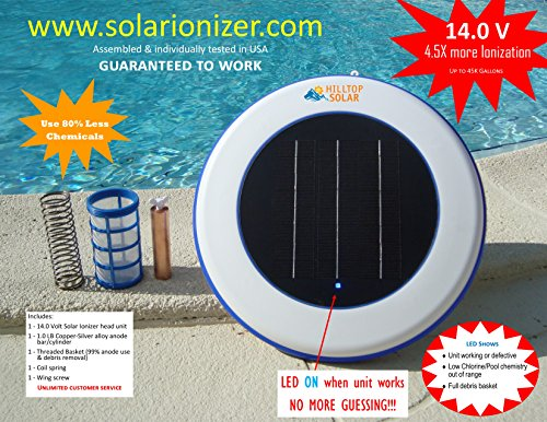 Solar pool purifier/Solar Ionizer (14.0V -4.5X more efficient) with LED Indicator - Effective up to 45,000 Gallons - reduces chlorine use by 80% & Saves over 900/yr - SALES TAX FREE