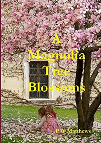 Buy A Magnolia Tree Blossoms Book Online At Low Prices In India A