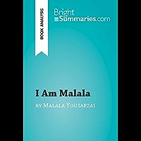 I Am Malala by Malala Yousafzai (Book Analysis): Detailed Summary, Analysis and Reading Guide (BrightSummaries.com)