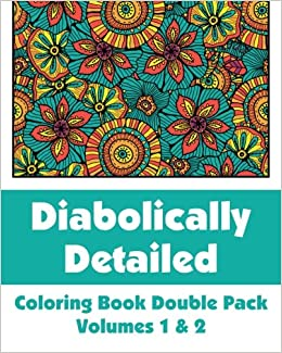 diabolically detailed coloring book double pack volumes 1 2 art filled fun coloring books hr wallace publishing 9780692316467 amazoncom books - Detailed Coloring Books