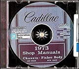 FULLY ILLUSTRATED 1973 CADILLAC FACTORY REPAIR SHOP & SERVICE MANUAL CD - INCLUDES: DeVille, Eldorado, Calais, Fleetwood Sixty Special Brougham, Fleetwood