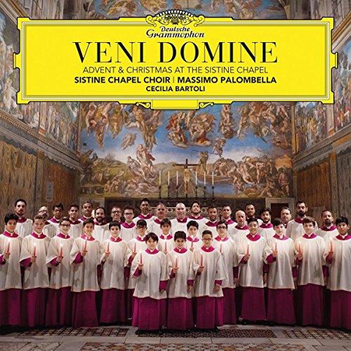 - Veni Domine (Advent & Christmas At The Sistine Chapel)