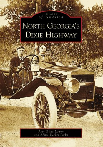 North Georgia's Dixie Highway (GA) (Images of America)